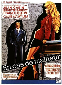 En cas de malheur -  Love Is My Profession